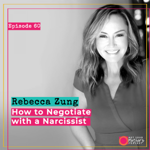 How to Win a Negotiation With a Narcissist with Rebecca Zung IG