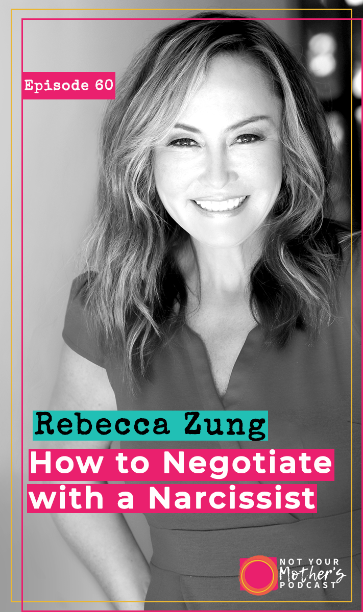 How to Win a Negotiation With a Narcissist with Rebecca Zung PIN