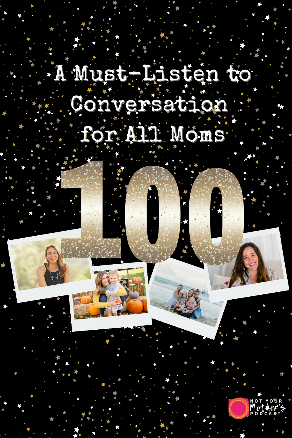100-A Must-Listen to Conversation for All Moms- PIN