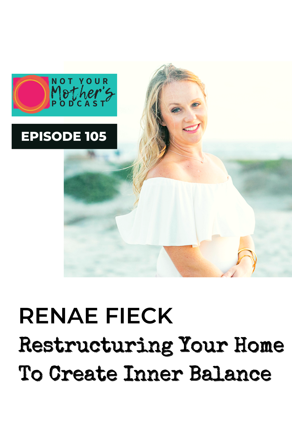 Restructuring Your Home To Create Inner Balance with Renae Fieck PIN