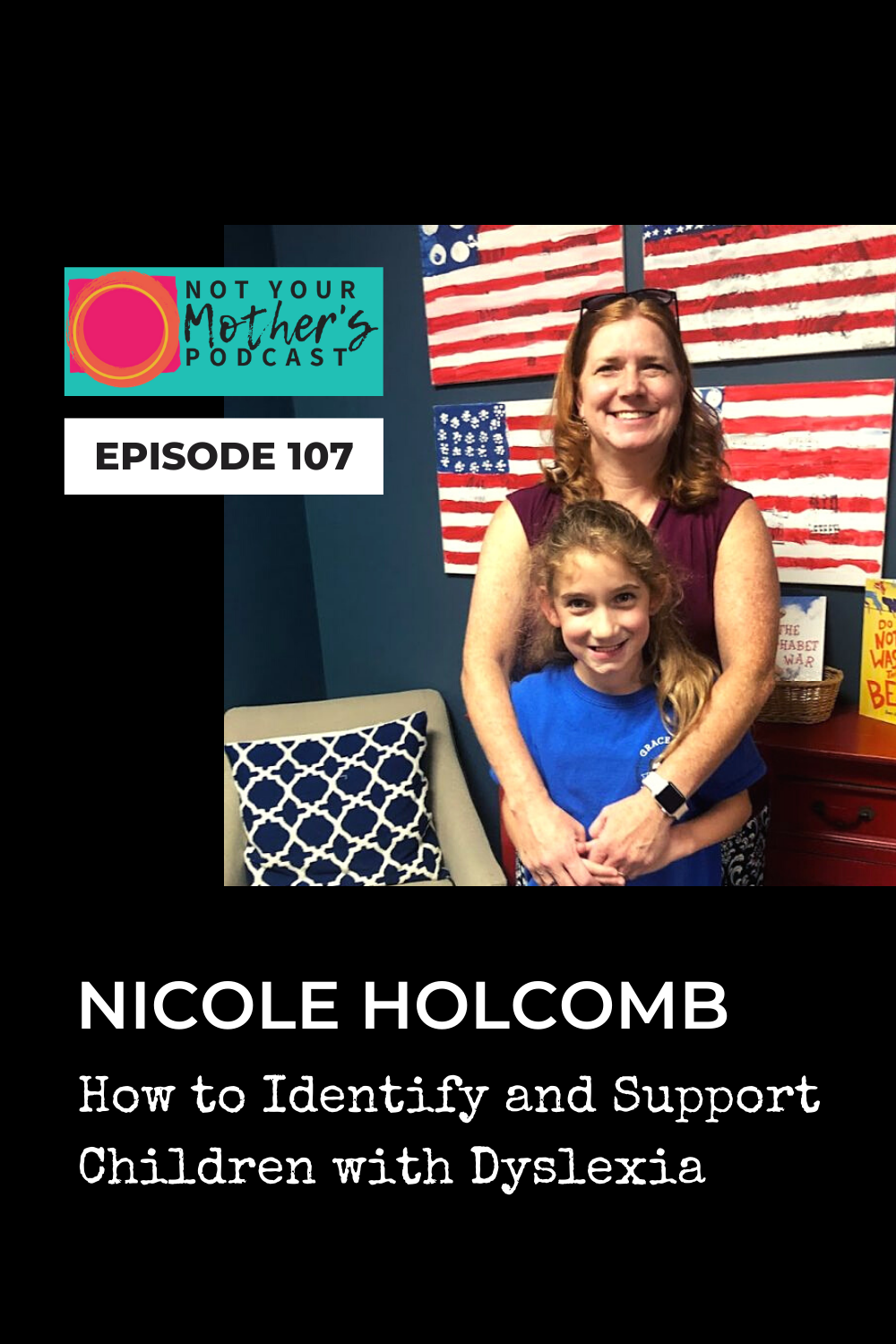 How to Identify and Support Children with Dyslexia with Nicole Holcomb PIN