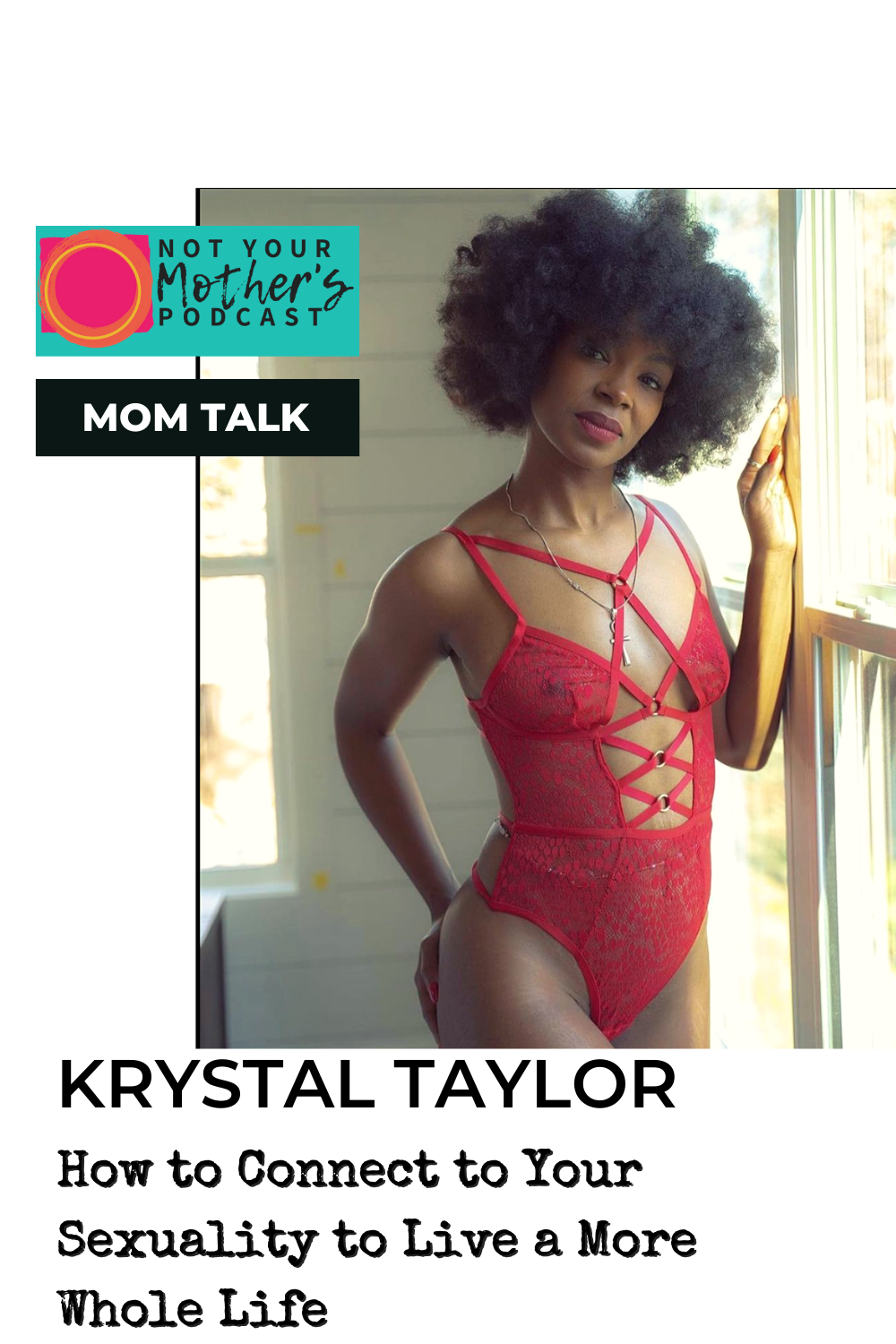 How to Connect to Your Sexuality to Live a More Whole Life with Krystal Taylor PIN