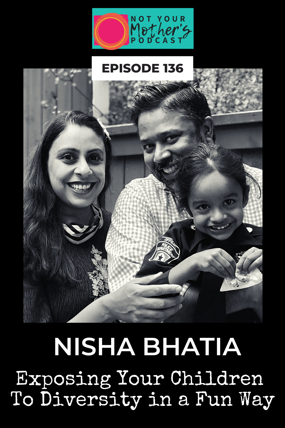 Exposing Your Children To Diversity in a Fun Way with Nisha Bhatia PIN